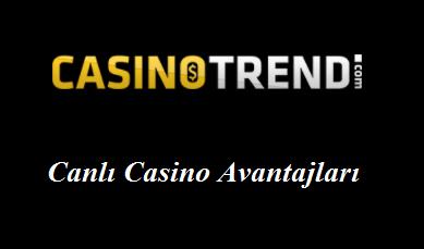 Canlı Casino Avantajları