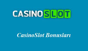 CasinoSlot Bonusları