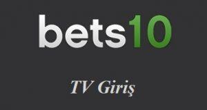 Bets10 TV Giriş