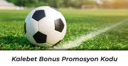 Kalebet Bonus Promosyon Kodu