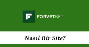 Forvetbet Nasıl Bir Site?