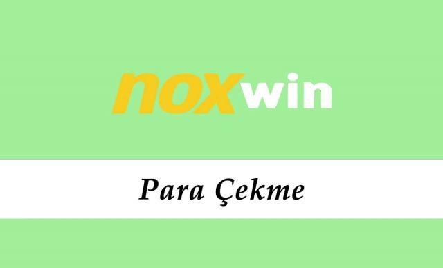 Noxwin Para Çekme
