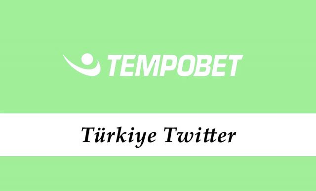 Tempobet Türkiye Twitter